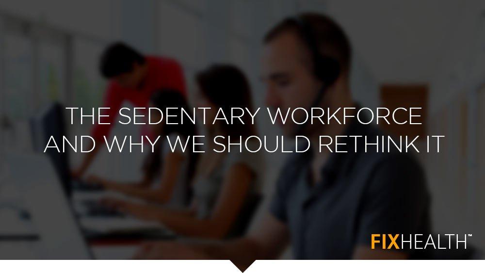 Sedentary Workforce